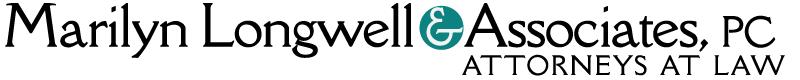 Marilyn Longwell & Associates, P.C. | Attorney at Law